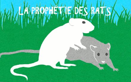 la prophétie des rats web